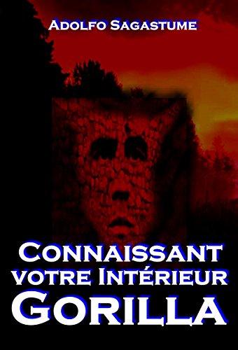 Connaissant votre Intérieur Gorilla (French Edition)