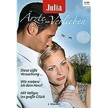 Julia Ärzte zum Verlieben Band 75