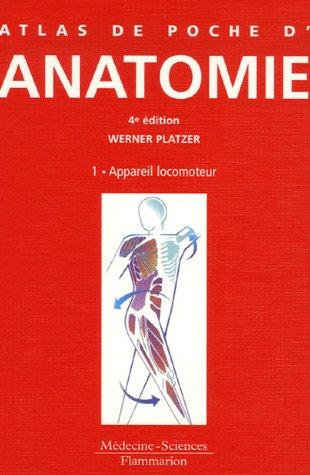 Atlas de poche d'anatomie : Tome 1, Appareil locomoteur