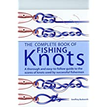 The Complete Book of Fishing Knots by Geoffrey Budworth (1999-08-01)