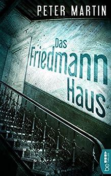 Das Friedmann-Haus von [Martin, Peter]