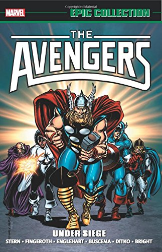 Avengers Epic Collection: Under Siege (Epic Collection: The Avengers) por Roger Stern