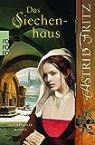 Das Siechenhaus - Astrid Fritz
