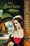 Das Siechenhaus (Serafina, Band 3)