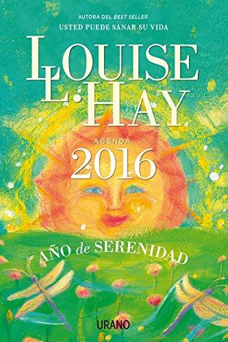 Agenda 2016. Año de serenidad (Productos especiales) por Louise Hay