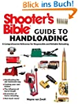 Shooter's Bible Guide to Handloading:...