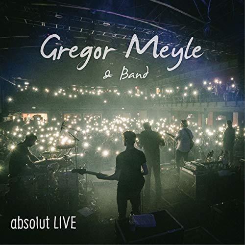 Gregor Meyle & Band - absolut LIVE