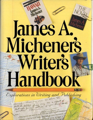Buchseite und Rezensionen zu 'James A. Michener's Writer's Handbook: Explorations in Writing and Publishing' von James A. Michener