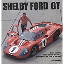 Shelby Gt40: The Shelby American Color Archives