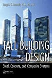 [Tall Building Design: Steel, Concrete, and Composite Systems] (By: Bungale S. Taranath) [published: May, 2015]