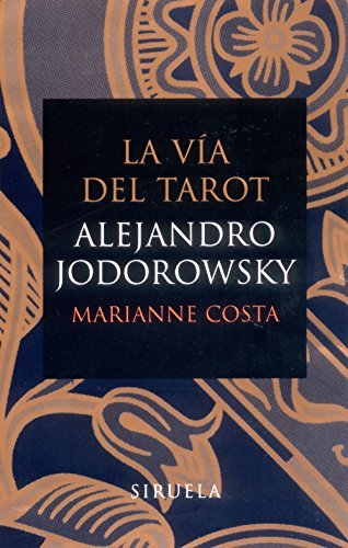 La via del tarot (flexibook) (Spanish Edition) by Alejandro Jodorowsky (2004-01-01)