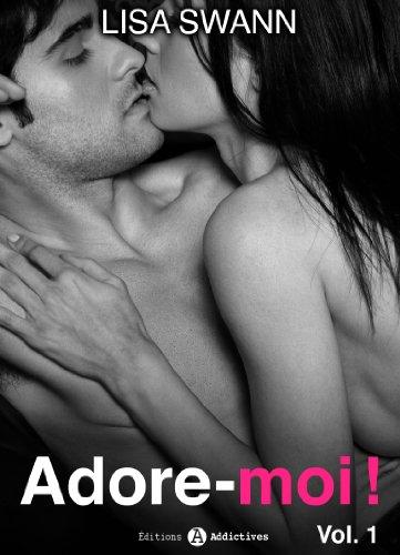 Couverture du livre Adore-moi ! - volume 1