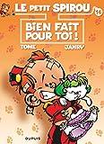 """Afficher """"Petit Spirou (Le) n° t. 14<br /> Bien fait pour toi !"""""""