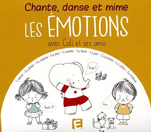 Chante danse et mime les émotions avec Cali et ses amis