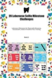20 Labernese Selfie Milestone Challenges: Labernese Milestones for Memorable Moments, Socialization, Indoor & Outdoor Fun, Training Book 2