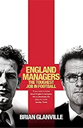 England Managers: The Toughest Job in Football
