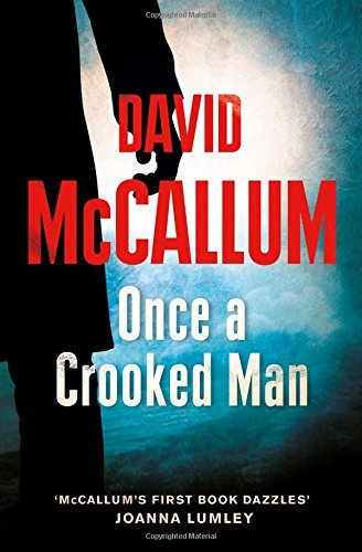 Once a Crooked Man by David McCallum (2016-01-07)