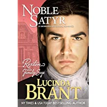 Noble Satyr: A Georgian Historical Romance (Roxton Family Saga Book 0)