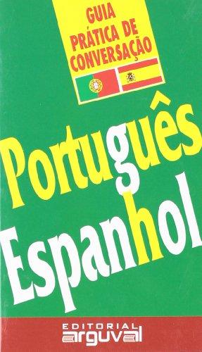 Guía Práctica Portugués-Español (GUÍAS DE CONVERSACIÓN) por Jael Corrêa