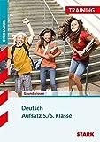 Training Gymnasium - Deutsch Aufsatz 5./6. Klasse