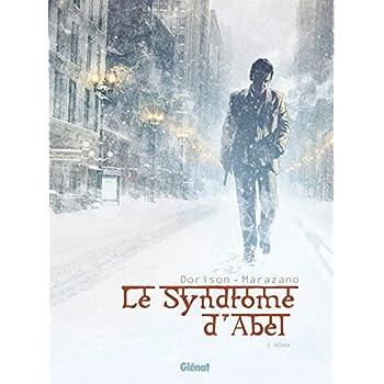 Le syndrome d'Abel - Tome 02: Kôma