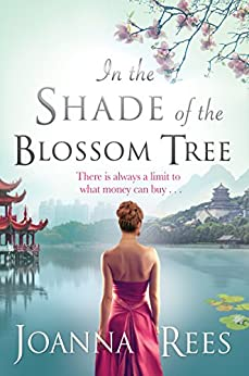 In the Shade of the Blossom Tree by [Rees, Joanna]