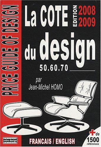 La cote du design 1950, 1960, 1970 par Jean-Michel Homo