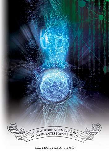 La transformation des âmes de différentes formes de vie