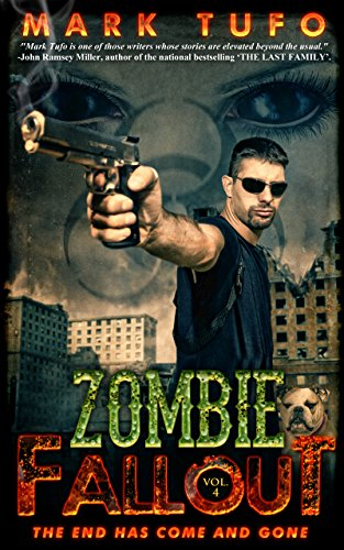 End Has Come and Gone: A Michael Talbot Adventure (English Edition) (Zombie Fallout)