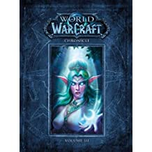 World of Warcraft Chronicle Volume 3
