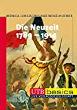 Die Neuzeit 1789-1914 (utb basics, Band 3082)