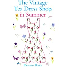 THE VINTAGE TEA DRESS SHOP IN SUMMER (Tea Dress Shop Series Book 3)