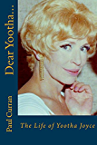 Dear Yootha...: The Life of Yootha Joyce
