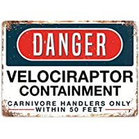 Peligro–Velociraptor contención–Placa metálica para la pared con texto en inglés Art Inspirational