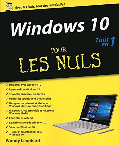 Windows 10 Tout-en-un pour les Nuls par Woody LEONHARD