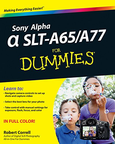 Sony Alpha SLT-A65 / A77 For Dummies (English Edition)