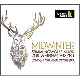 Midwinter - Stimmungsvolle Musik zur Weihnachtszeit (KlassikRadio)