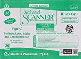 Shuchita Prakashan's Solved Scanner for IPCC Group I Paper 2 Business Laws, Ethics and Communication Nov. 2017 Exam by Dr. Arpita Ghose