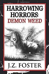 Harrowing Horrors: Demon Weed Paperback