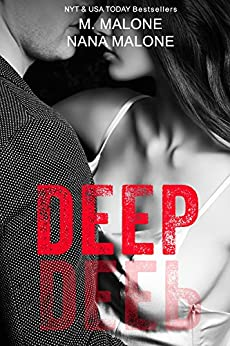 Deep (The Deep Duet Book 1) (English Edition) von [Malone, M., Malone, Nana]