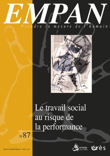 Empan, N° 87, Septembre 201 : Le travail social au risque de la performance