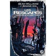 Orphelins de la Terre, tome 2 : Les Rescapés