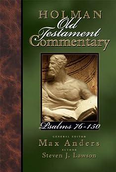 Holman Old Testament Commentary - Psalms 76-150 di [Lawson, Steven]