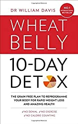 The Wheat Belly 10-Day Detox by Dr William Davis (2015-12-31)
