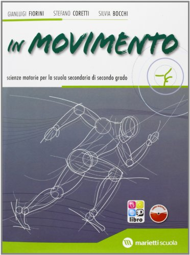 In movimento. Volume unico + libro digitale