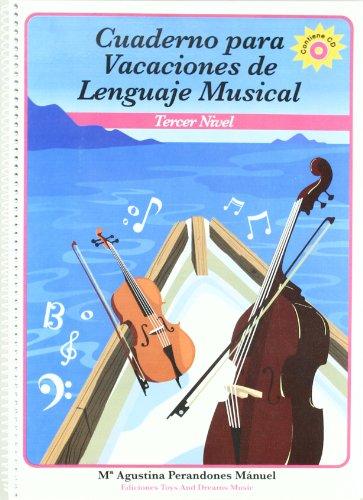 Cuaderno para vacaciones de lenguaje musical, 3 nivel