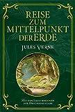 Reise zum Mittelpunkt der Erde: Mit Illustrationen der Originalausgabe - Jules Verne