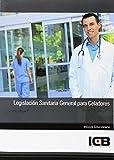 Legislación Sanitaria General para Celadores