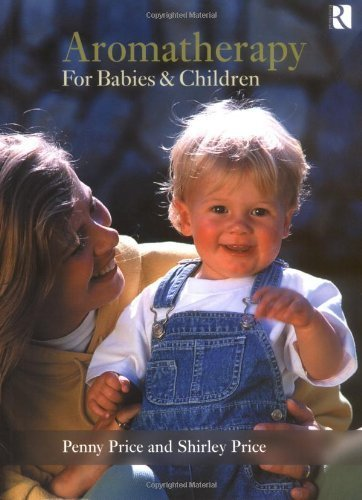 Aromatherapy for Babies and Children by ...