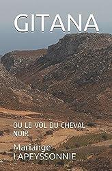 GITANA ou LE VOL DU CHEVAL NOIR